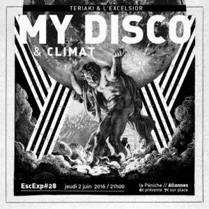 EscExp#28 : MY DISCO + CLIMAT