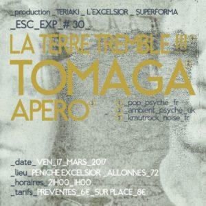 EscExp#30 LA TERRE TREMBLE !!! + TOMAGA + APÉRO