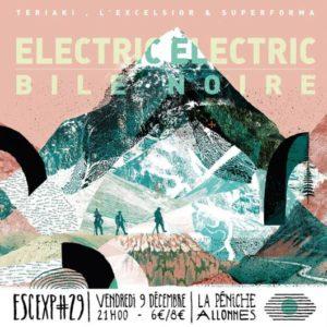 EscExp#29 ELECTRIC ELECTRIC + BILE NOIRE